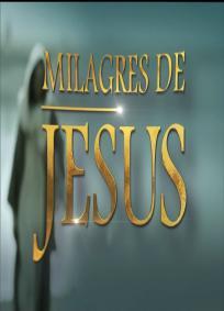 Milagres de Jesus (1 Temporada)