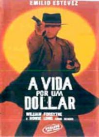 A Vida Por Um Dólar