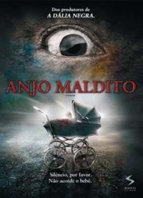 Anjo Maldito (2008)