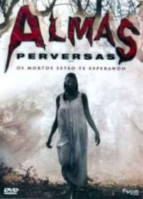 Almas Perversas (2008)