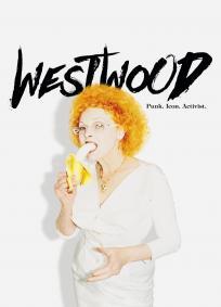 Westwood - Punk, Ícone, Ativista