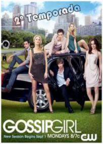 Gossip Girl - 2ª Temporada