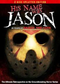 Seu Nome é Jason – 30 Anos de Sexta-Feira 13