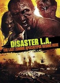 Desastre - O Último Apocalipse Zumbi