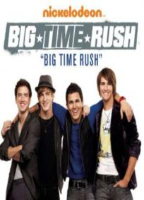 Big Time Rush - 1° Temporada