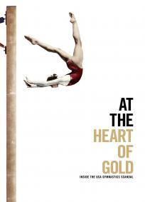 No Coração Do Ouro: O Escândalo Da Seleção Americana De Ginástica