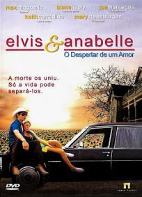 Elvis & Anabelle - O Despertar De Um Amor