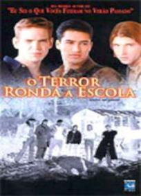 O Terror Ronda a Escola