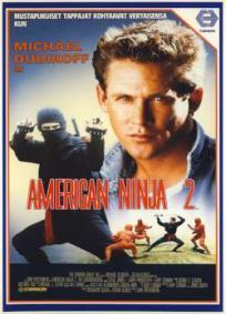 American Ninja 2: A Volta do Guerreiro Americano
