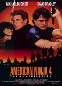 American Ninja 4 - A Aniquilação