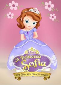 Princesa Sofia - Era uma vez Princesa