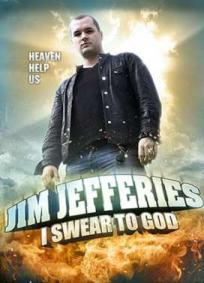 Jim Jefferies - I Swear to God