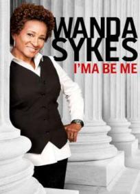 Wanda Sykes - Ima Be Me