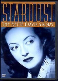 Stardust - A História de Bette Davis