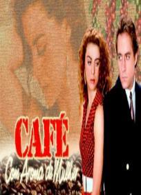 Café com Aroma de Mulher (TV)