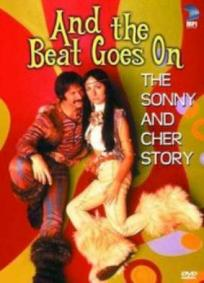 And the Beats Goes On - A História de Sonny e Cher