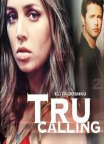 Tru Calling - 1ª Temporada