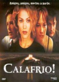 Calafrio!