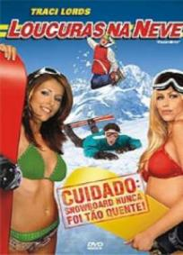 Loucuras na Neve (2005)
