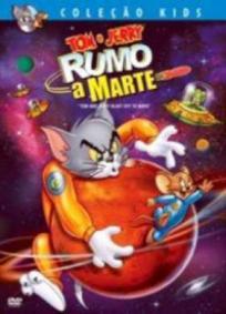 Tom e Jerry Rumo a Marte
