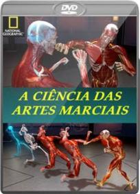 A Ciencia das Lutas: A Ciencia das Artes Marciais - NatGeo