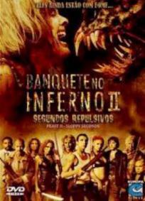 Banquete no Inferno 2 - Segundos Repulsivos