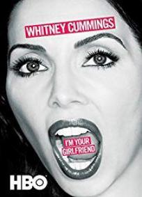 Whitney Cummings: Sou Sua Namorada