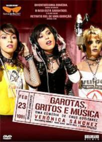 Garotas, Gritos e Música
