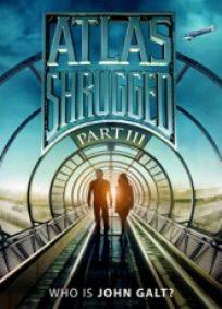 Atlas Shrugged 3 - Quem é John Galt?