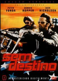 Easy Rider - Sem Destino