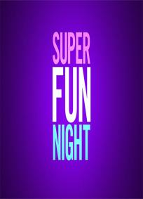 Super Fun Night - 1ª temporada