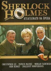 Sherlock Holmes - Assassinato na Ópera