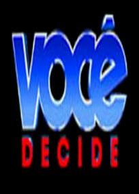 Você Decide