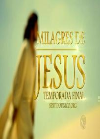 Milagres de Jesus (2 Temporada)