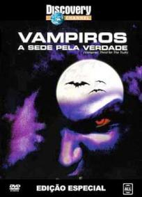 Vampiros- a Sede Pela Verdade