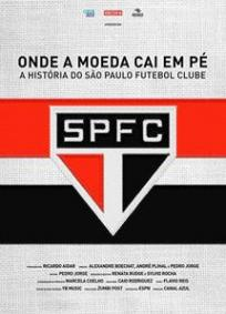 Onde a Moeda Cai em Pé: A História do São Paulo Futebol Clube