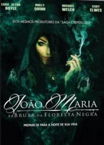 João e Maria - A Bruxa da Floresta Negra