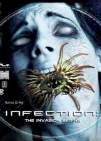 Infection - The Invasion Begins