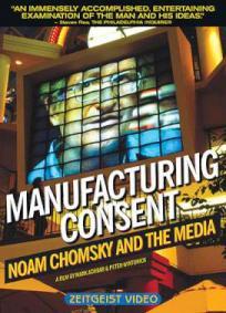 Noam Chomsky e A Mídia - O Consenso Fabricado
