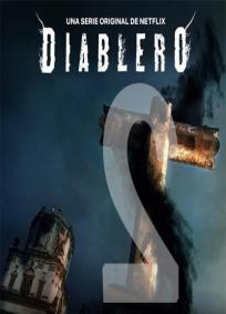 Diableros - 2ª Temporada