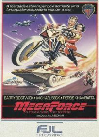 Megaforce - O Esquadrão do Terror