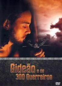 Gideão e os 300 Guerreiros