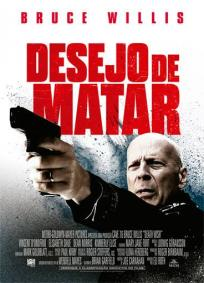 Desejo de Matar (2018)