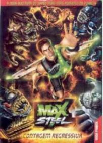 Max Steel - Contagem Regressiva