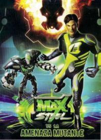 Max Steel - A Ameaça Mutante