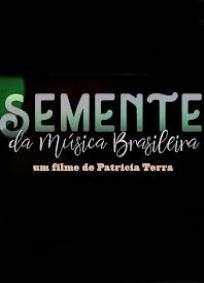 Semente da Música Brasileira