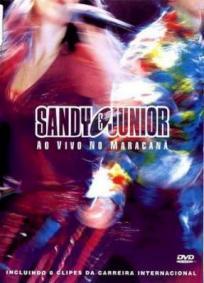Sandy & Junior Ao Vivo No Maracanã
