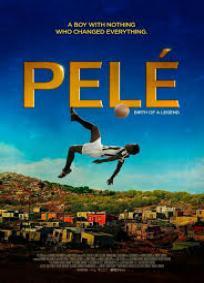 Pelé – O nascimento de uma lenda