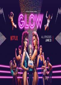 Glow - 1ª Temporada