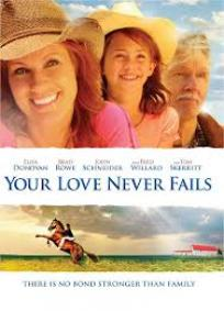 Your Love Never Fails/A Valentine